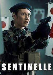 Sentinelle (2021) ปฏิบัติการเซนติเนล