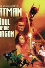 Batman Soul of the Dragon (2021) แบทแมน วิญญาณแห่งมังกร