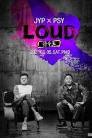 LOUD (2021) Ep.1-2 (ยังไม่จบ)