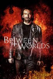 Between Worlds (2018) วิญญาณ-คลั่ง-รัก