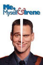 Me Myself & Irene (2000) เดี๋ยวดี…เดี๋ยวเพี้ยน เปลี่ยนร่างกัน