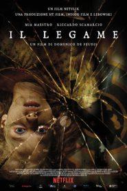 The Binding (IL Legame) (2020) พันธนาการมืด