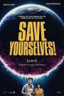 Save Yourselves! (2020) ช่วยให้รอด