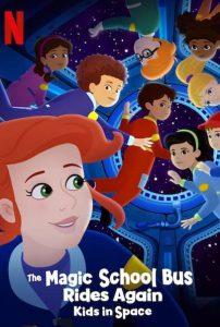 The Magic School Bus Rides Again Kids In Space (2020) เมจิกสคูลบัสกับการเดินทางสู่ความสนุกในอวกาศ