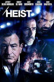 Heist (2015) ด่วนอันตราย 657