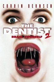 The Dentist 2 (1998) คลีนิกสยองของดร.ไฟน์สโตน 2