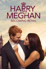 Harry and Meghan A Royal Romance (2018) โรแมนติกของราชวงศ์แฮร์รี่ และ เมแกน