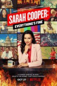 Sarah Cooper Everything's Fine (2020) ซาราห์ คูเปอร์ ทุกอย่างคือ…ดีย์