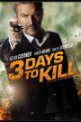 3 Days to Kill 3 (2014) วันโคตรอันตราย