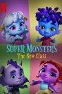 Super Monsters The New Class (2020) อสูรน้อยวัยป่วน ขึ้นชั้นใหม่