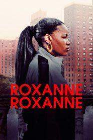 Roxanne Roxanne (2017) ร็อกแซนน์ ร็อกแซนน์