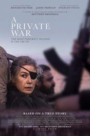 A Private War (2018) สงครามส่วนตัว