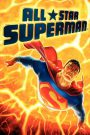 All-Star Superman (2011) ศึกอวสานซูเปอร์แมน