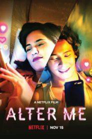Alter Me (2020) ความรักเปลี่ยนฉัน