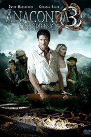 Anaconda 3 The Offspring (2008) อนาคอนดา 3 แพร่พันธุ์เลื้อยสยองโลก