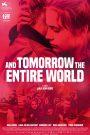 And Tomorrow the Entire World (2020) โลกทั้งใบในวันพรุ่งนี้