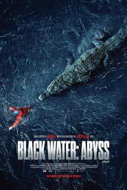 Black Water- Abyss (2020) กระชากนรก โคตรไอ้เข้
