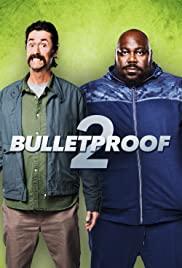 Bulletproof 2 (2020) คู่ระห่ำ ซ่าส์ท้านรก ภาค 2
