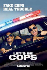Let's Be Cops (2014) คู่แสบแอ๊บตำรวจ