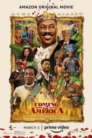 Coming 2 America (2021) กลับมาอเมริกาอีกแล้วจ้า