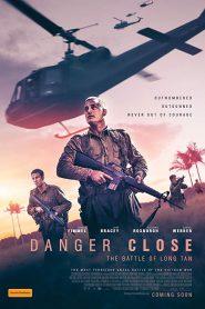 Danger Close The Battle of Long Tan (2019) ยุทธการอันตราย สมรภูมิลองแทน