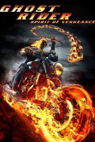 Ghost Rider 2 Spirit of Vengeance (2011) โกสต์ ไรเดอร์ อเวจีพิฆาต ภาค 2