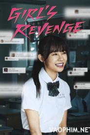 Girl's Revenge (2020) สาวแค้น