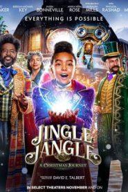 Jingle Jangle A Christmas Journey (2020) จิงเกิ้ล แจงเกิ้ล คริสต์มาสมหัศจรรย์