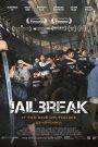 Jailbreak (2017) แหกคุกแดนนรก