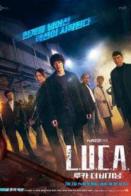 L.U.C.A. The Beginning (2021) Ep.1-12 จบ