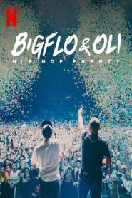 Bigflo & Oli Hip Hop Frenzy (2020) บิ๊กโฟล์กับโอลี่ ฮิปฮอปมาแรง
