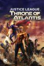 Justice League Throne of Atlantis (2015) จัสติซ ลีก ศึกชิงบัลลังก์เจ้าสมุทร