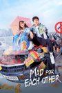 Mad For Each Other (2021) พบรักไว้พักใจ Ep.1-13 จบ