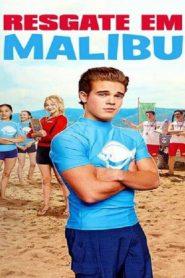 Malibu Rescue (2019) ทีมกู้ภัย มาลิบู