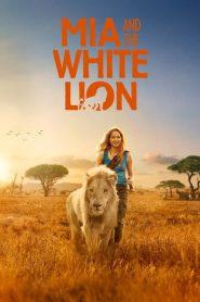 Mia and the White Lion (2018) มีอากับมิตรภาพมหัศจรรย์