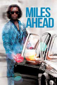 Miles Ahead (2015) ดอน ชีเดล ไมล์ส เดวิส