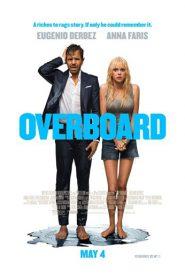 Overboard (2018) ผัวแบบนี้ น้องไม่ได้ขอ