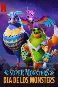 Super Monsters- Dia de los Monsters (2020) อสูรน้อยวัยป่วน วันฉลองเหล่าวิญญาณ