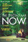 The Spectacular Now (2013) ใครสักคนบนโลกใบนี้