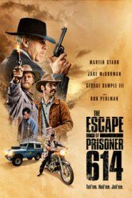 The Escape Of Prisoner 614 (2018) การหลบหนีของนักโทษ 614