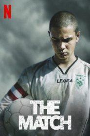 The Match (2019) นัดชี้ชะตา