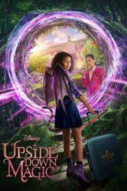 Upside-Down Magic (2020) ด้วยพลังแห่งเวทมนตร์ประหลาด