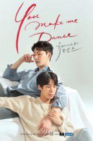 You Make Me Dance (2021) Ep.1-8 จบ