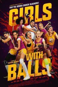 Girls with Balls (2019) สาวนักตบสยบป่า