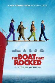 The Boat That Rocked (2009) แก๊งฮากลิ้ง ซิ่งเรือร็อค
