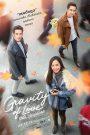 Gravity of Love (2018) รักแท้…แพ้แรงดึงดูด
