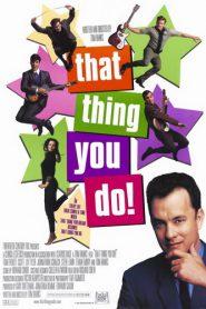 That Thing You Do! (1996) ฝันให้เป็นดาว