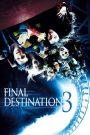 Final Destination 3 (2006) ไฟนอล เดสติเนชั่น 3 โกงความตายเย้ยความตาย
