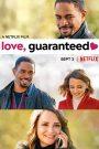 Love Guaranteed (2020) รัก… รับประกัน
