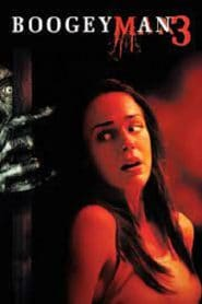 Boogeyman 3 (2008) ปลุกตำนานสัมผัสสยอง